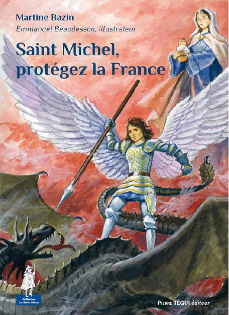 SAINT MICHEL, PROTEGEZ LA FRANCE